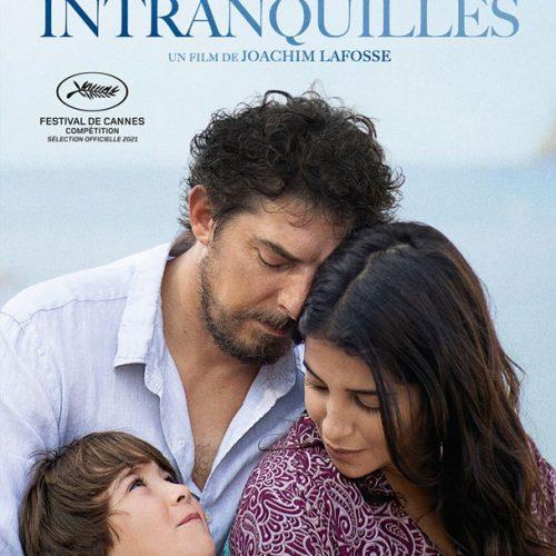 Affiche du film Les intranquilles