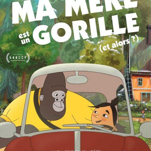 Affiche du film Ma mère est un gorille